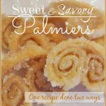 Sweet and Savory Palmiers