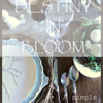 DESTINY IN BLOOM RUSTIC LUXE TABLE