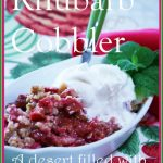 RHUBARB COBBLER~ EARLY SUMMER DELIGHT!