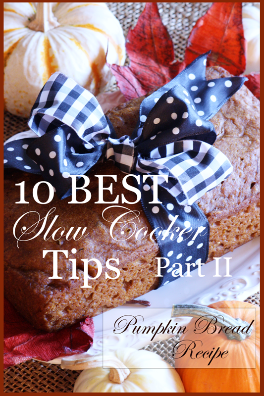 10 Best Slow cooker Tips Part II, Pumpkin Bread Recipe Title Page - BLOG