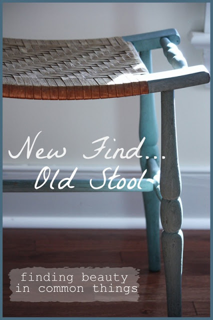 NEW FIND~ OLD STOOL