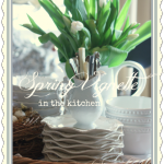 Spring+Vignette+in+the+Kitchen+-+BLOG