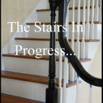 THE STAIRS IN PROGRESS…