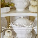 BLOG+Fall+Hutch-white+pumpkins+and+soup+tureens+TITLE+PAGE+-+stonegableblog+-+Copy
