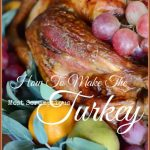 BLOG+How+To+Make+The+Most+Scrumptious+Turkey-Title+Page-stonegableblog+-+Copy