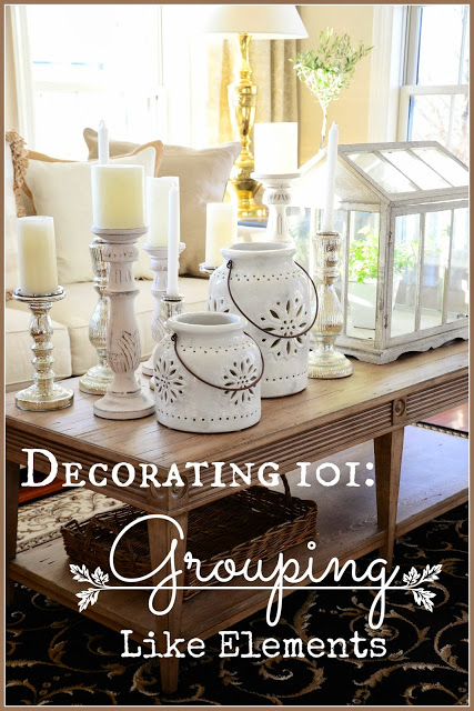 DECORATING 101: GROUPING LIKE ELEMENTS
