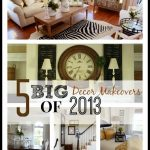 5+BIG+DECOR+MAKEOVERS+OF+2013-TITLE+PAGE-stonegableblog