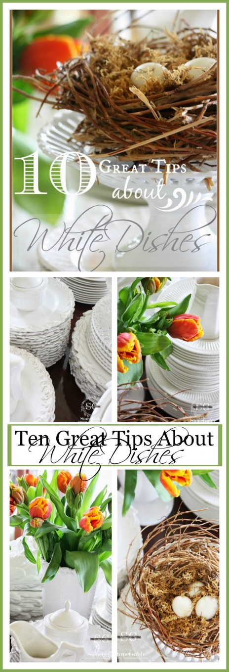 10 GREAT TIPS ABOUT WHITE DISHES-white dish inspiration-tons of it-stonegableblog.com