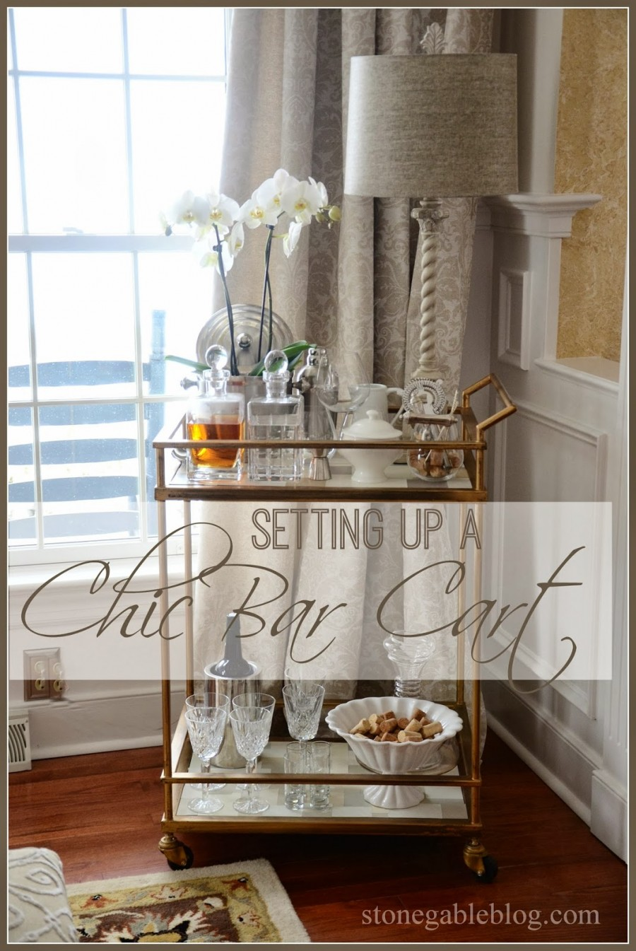 SETTING UP A CHIC BAR CART