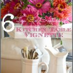 6+TIPS+FOR+CREATING+A+KITCHEN+TABLE+VIGNETTE-STONEGABLEBLOG