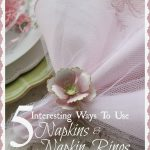 5+INTERESTING+WAYS+TO+USE+NAPKINS+AND+NAPKIN+RINGS-TITLE+PAGE-stonegableblog