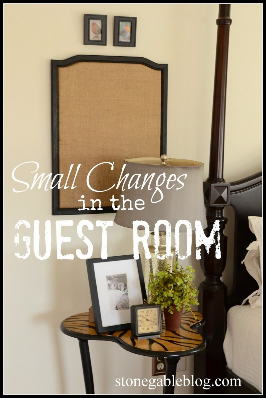 SMALL CHANGES IN THE GUEST ROOM