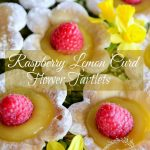 RASPBERRY LEMON CURD FLOWER TARTLETS