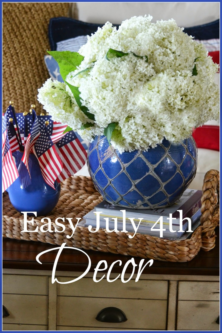 EASY JULY 4TH DECOR
