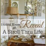 DINING ROOM REVEAL AT A STROLL THRU LIFE