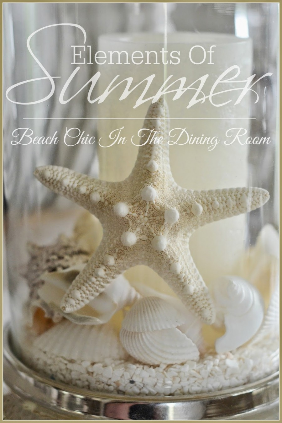 ELEMENTS OF SUMMER~ CHIC BEACH IN THE DINING ROOM