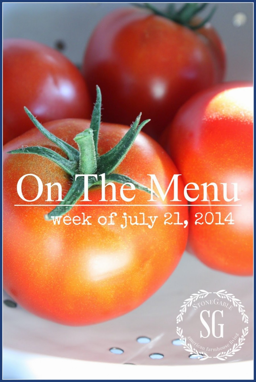 ON THE MENU WEEK OF JULY 21, 2014