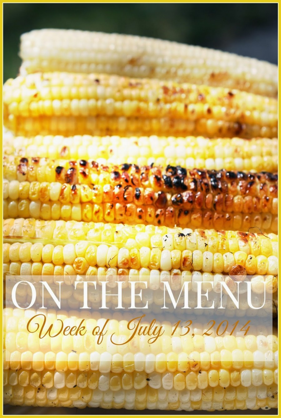 ON THE MENU WEEK OF JULY 14, 2014