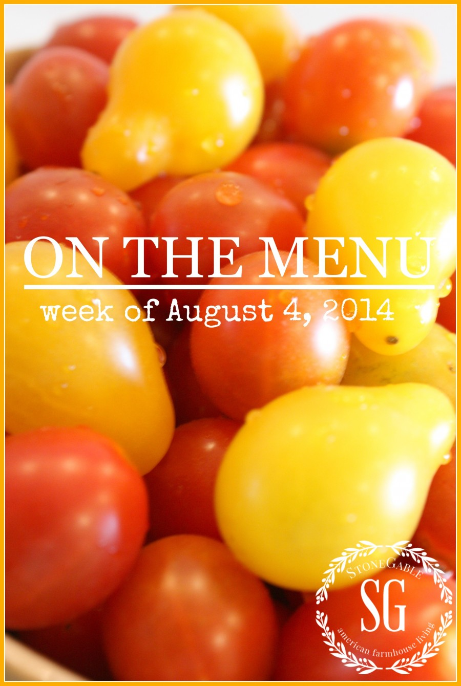 ON THE MENU MONDAY WEEK OF AUGUST 4, 2014