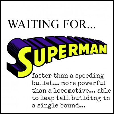 WAITING FOR SUPERMAN!.
