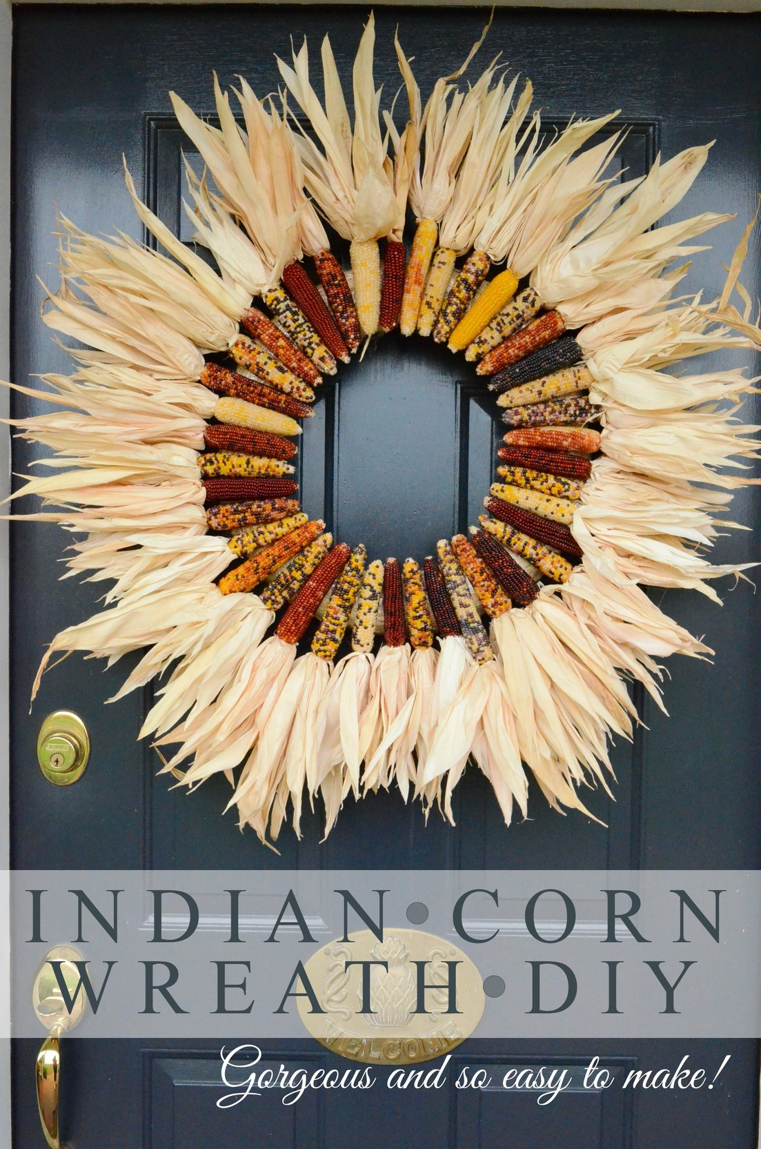 Diy Indian Corn Decorations