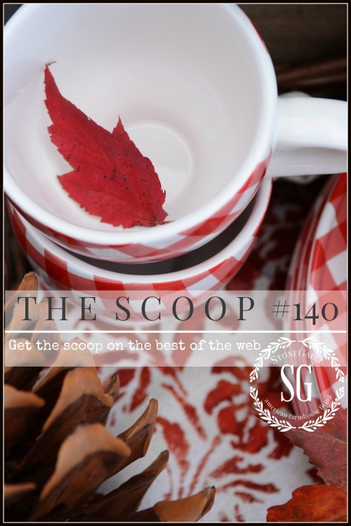 THE SCOOP #140-stonegableblog