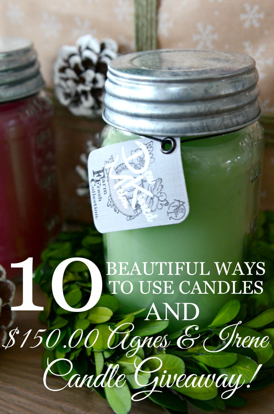 10 BEAUTIFUL CANDLE IDEAS AND A $150.00 GIVEAWAY