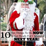 10 THINGS TO DO NOW TO GET READY FOR NEXT CHRISTMAS!