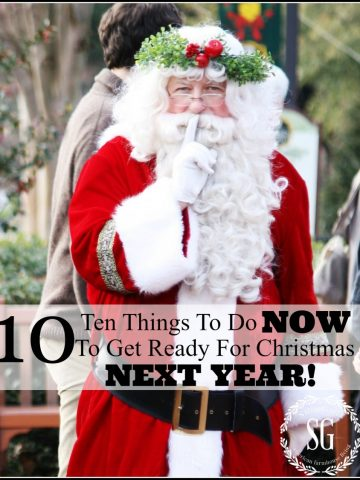 10 THINGS TO DO NOW TO GET READY FOR CHRISTMAS NEXT YEAR- yes really-stonegableblog.com