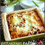 BREAKFAST CASSEROLE-a must on our Christmas brunch table-stonegableblog.com