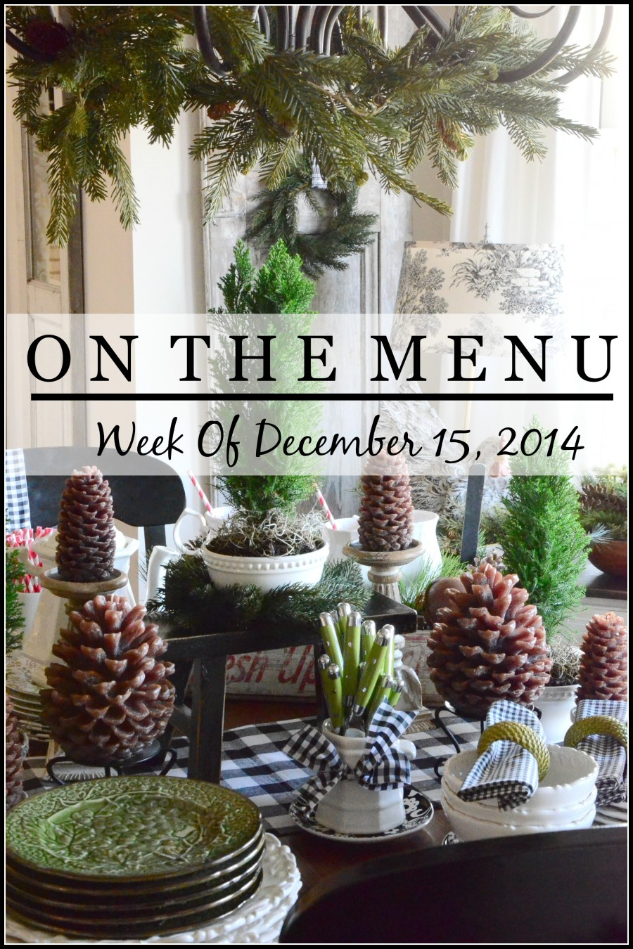 ON THE MENU WEEK OF DECEMBER 15, 2014