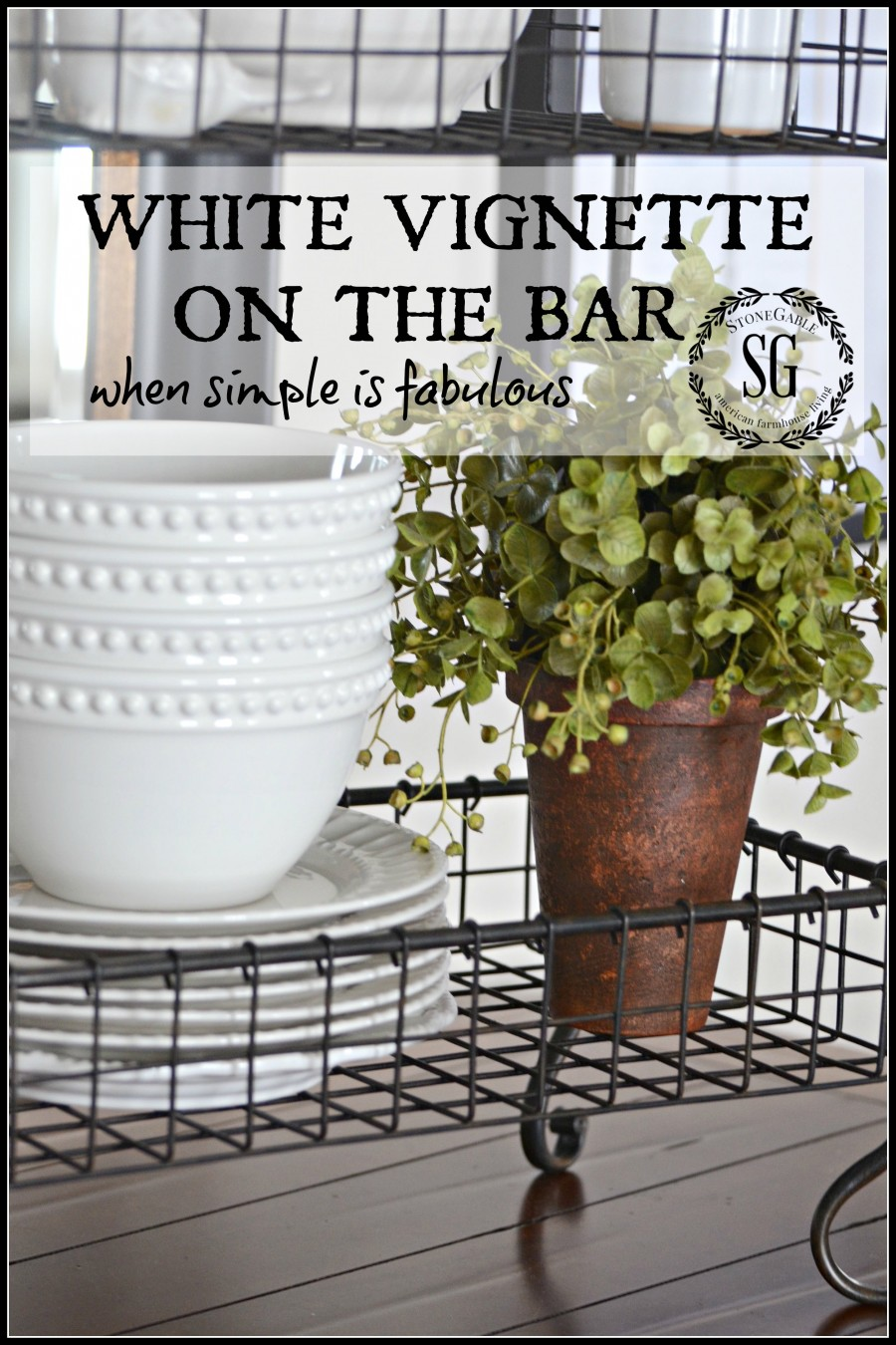 WHITE BAR VIGNETTE… when simple is fabulous
