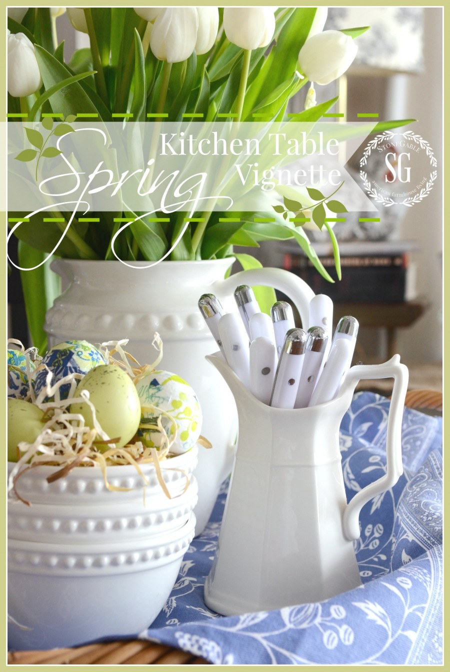 Spring Kitche Table Vignette Stonegable