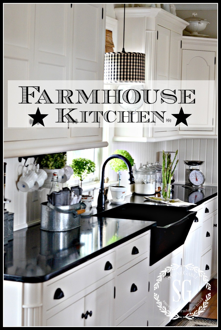 FARMHOUSE KITCHEN -Elements of a modern farmhouse kitchen-stonegableblog.com