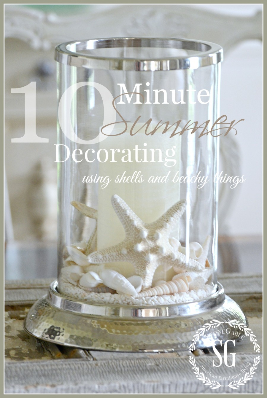 10 MINUTE SUMMER DECORATING