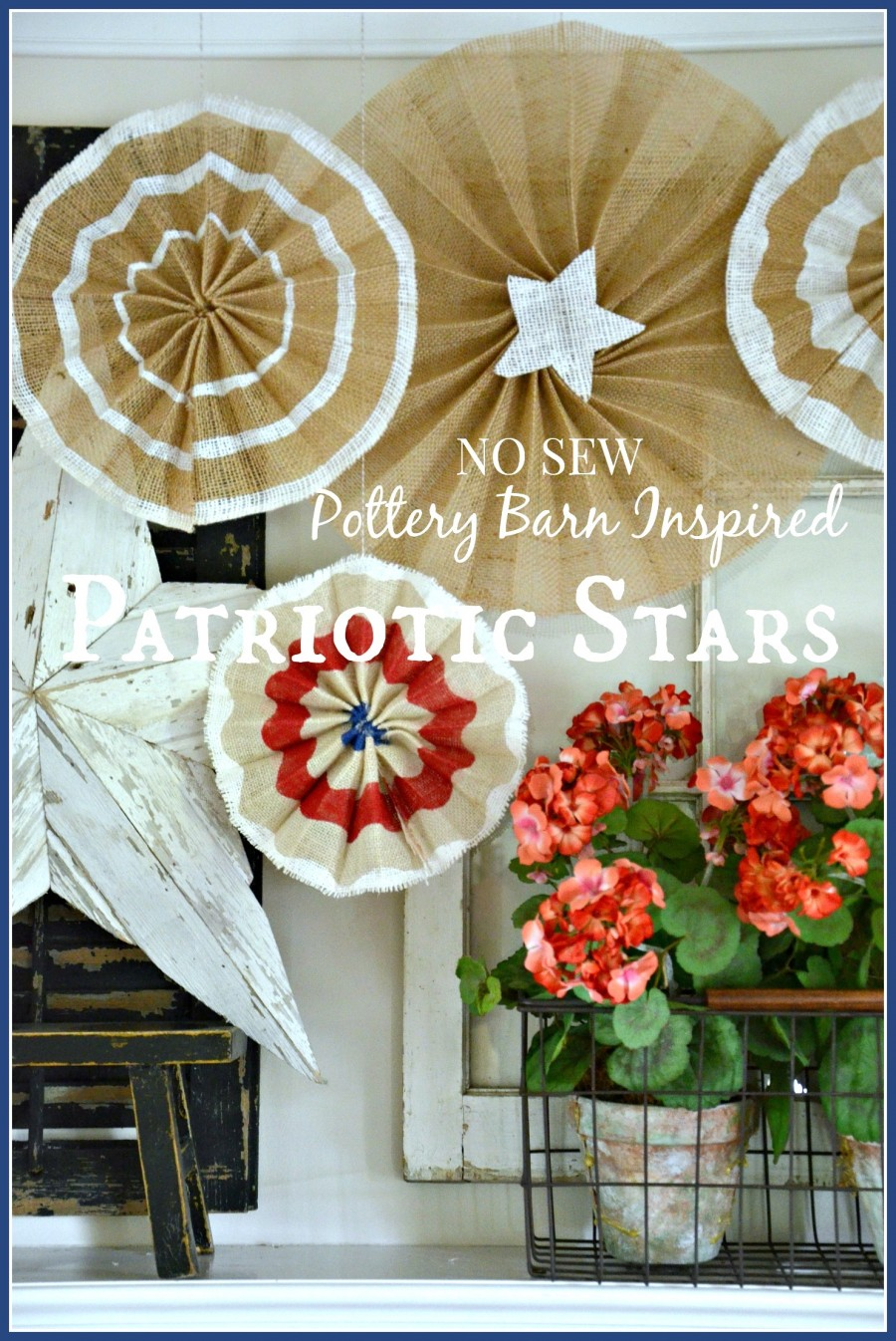 NO SEW POTTERY BARN INSPIRED PATRIOTIC STARS