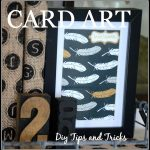 CUTE CARD ART… DIY TIPS AND TRICKS