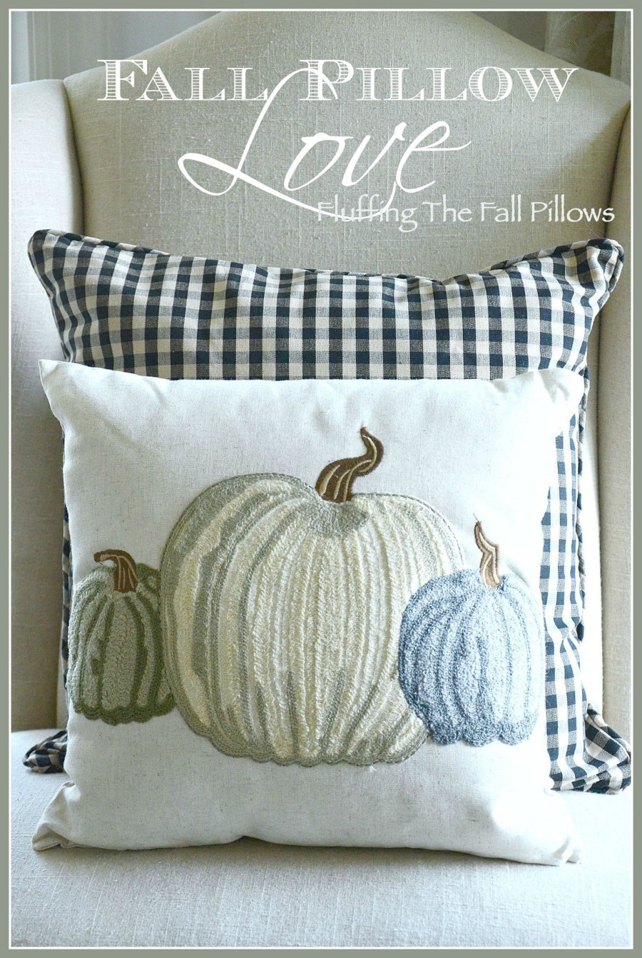 Wall Colour Inspiration: FALL PILLOW LOVE... DECORATING FOR FALL WITH PILLOWS