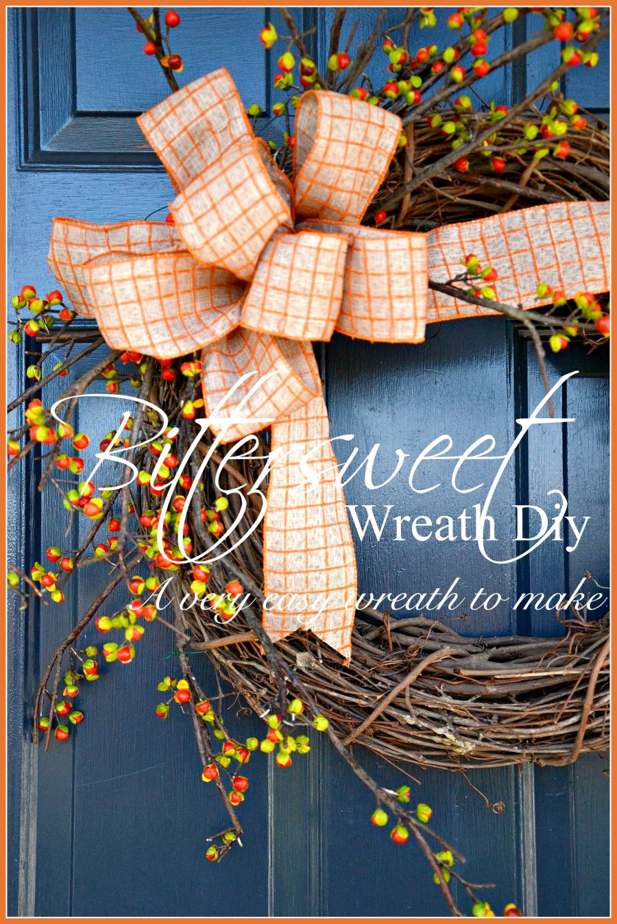 BITTERSWEET WREATH DIY