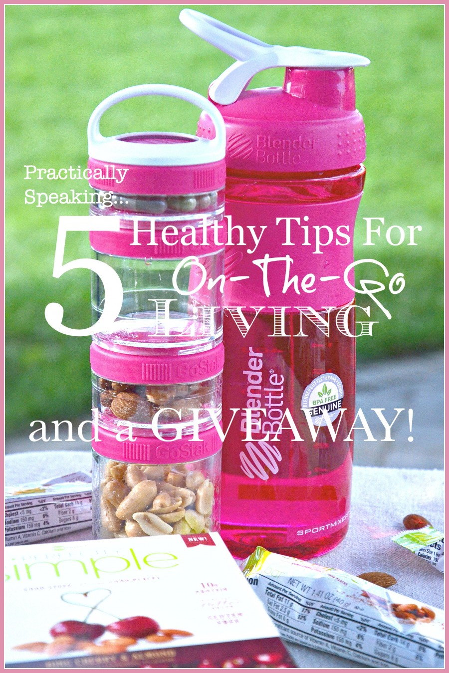 5 HEALTHY TIPS FOR ON-THE-GO LIVING AND A GREAT GIVEAWAY