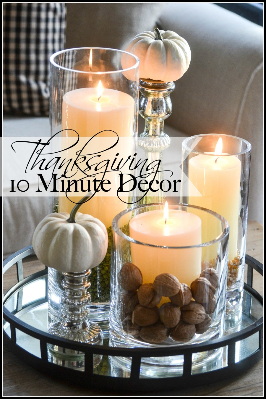 THANKSGIVING 10 MINUTE DECORATING