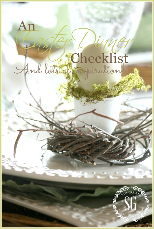 EASTER DINNER CHECK LIST and LOTS OF INSPIRATION!