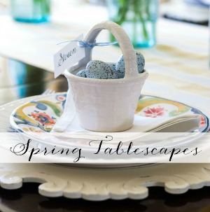 spring tablescapes