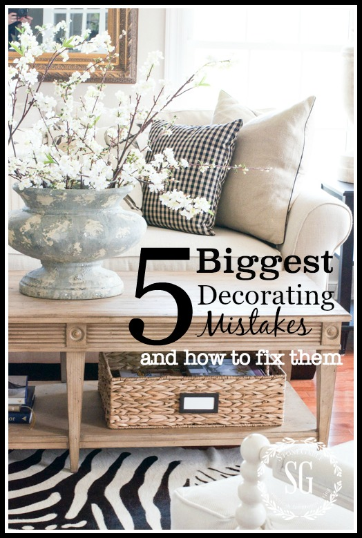 5 BIGGEST DECORATING MISTAKES AND HOW TO FIX THEM