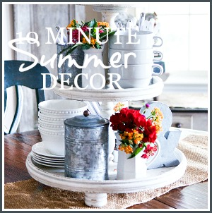 10 MINUTE DECORATING-SUMMER ideas