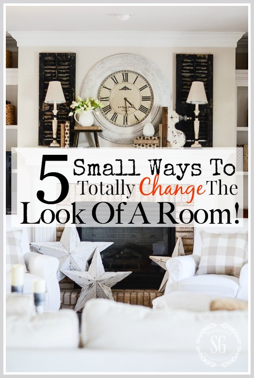 5 SMALL WAYS TO TOTALLY CHANGE THE LOOK OF A ROOM