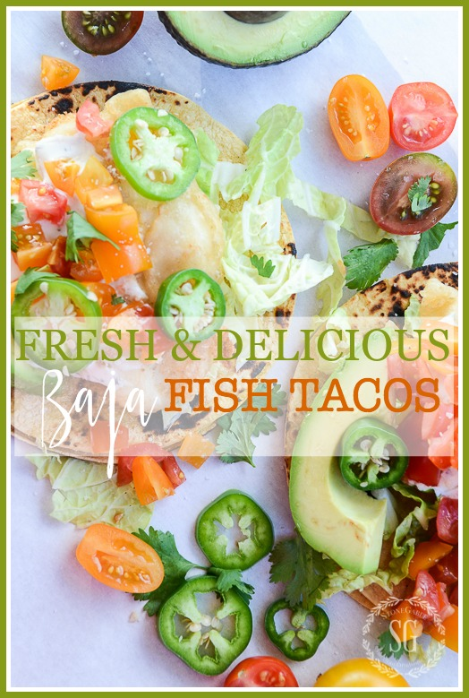FRESH AND DELICIOUS BAJA FISH TACOS
