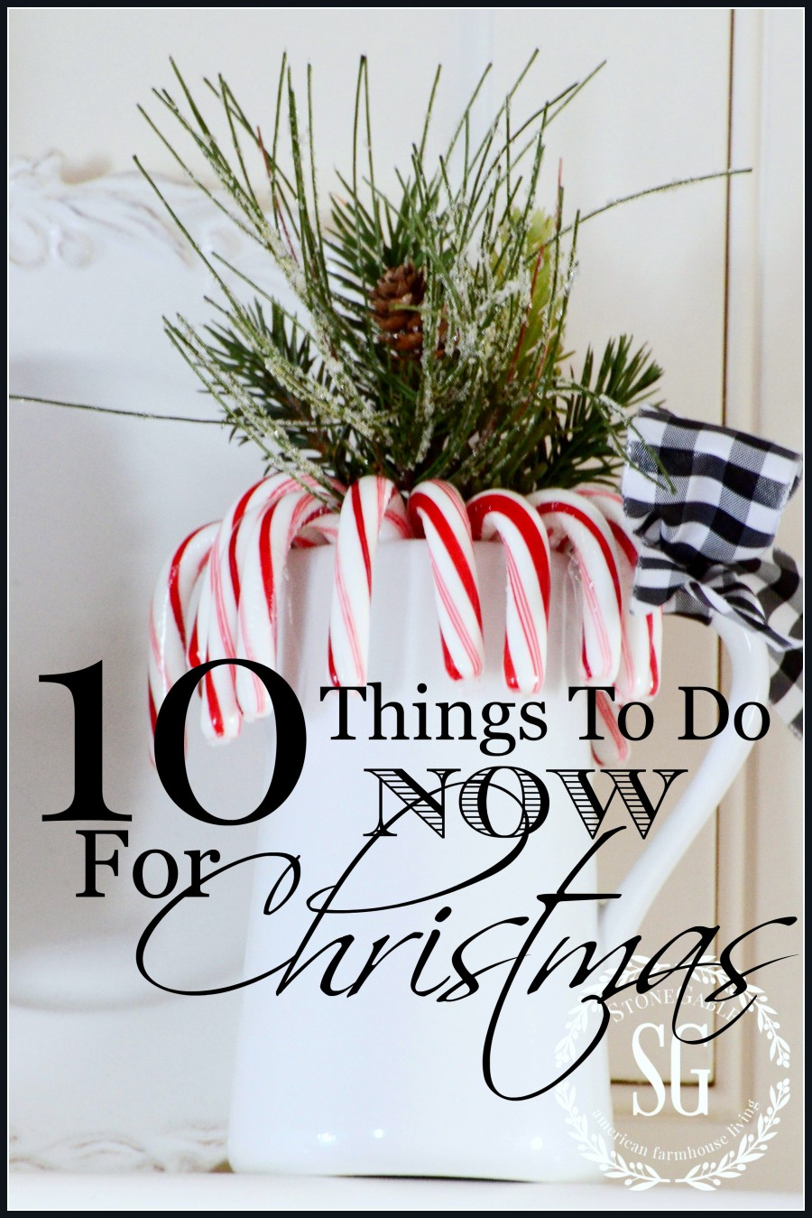 10 THINGS TO DO NOW FOR CHRISTMAS!