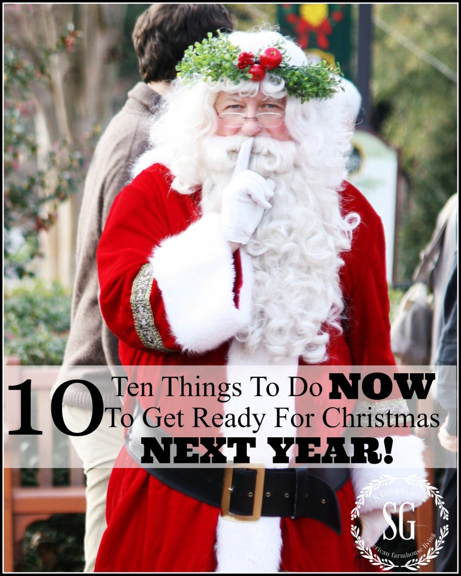 10 THINGS TO DO NOW TO GET READY FOR NEXT CHRISTMAS