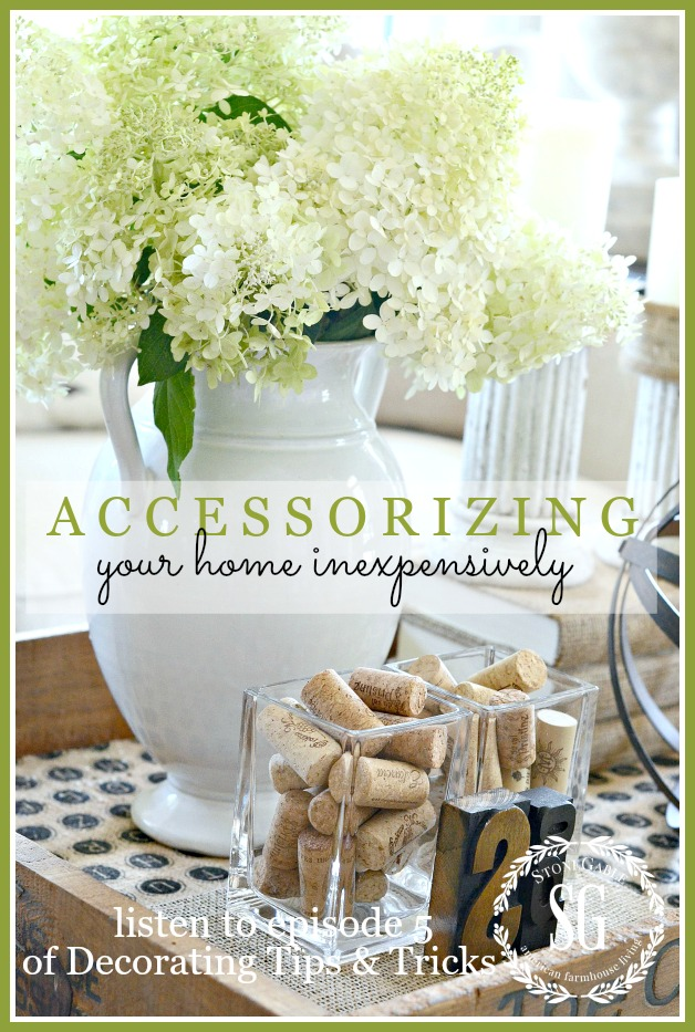 ACCESSORIZING YOUR HOME INEXPENSIVELY… AND PODCAST #5